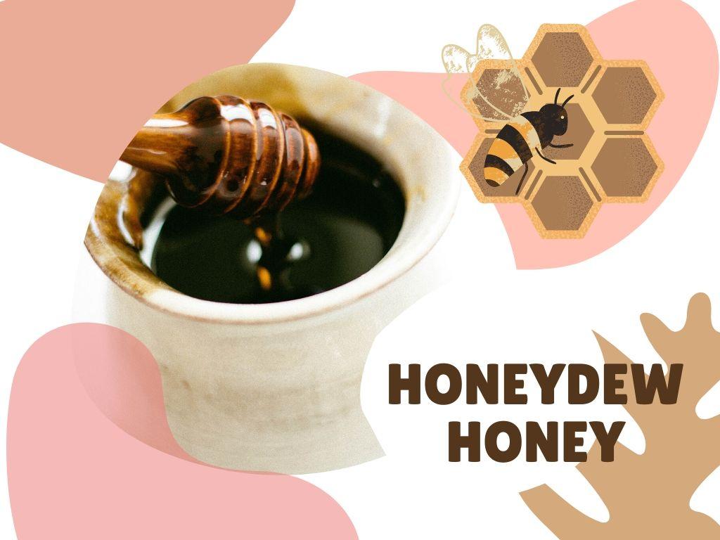 Honeydew honey health benefits